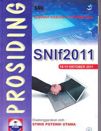 SNIF 2011 ( Seminar Nasional Informatika ) Tema Tentang : Computer Science, Artificial Intelligence, Image Processing, Computer Networking dan Security, Multimedia, Wireless Computing,Interfacing,Information System dan Software Engineering).