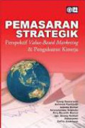 Pemasaran Strategik Perspektif Value-Based Marketing & Pengukuran Kinerja