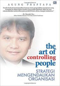 the art of controlling people : Strategi Mengendalikan Organisasi